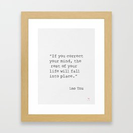 """Laozi """"If you correct your mind, the rest of your life will fall into place."""" Framed Art Print"""