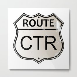 CTR Highway Sign Metal Print