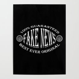 Fake News badge (white on black) Poster