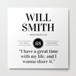 24 |  Will Smith Quotes | 190905 Metal Print