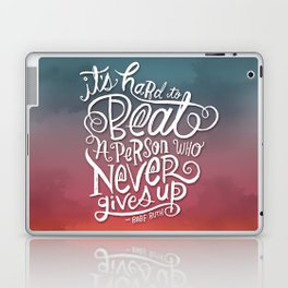 It's Hard to Beat a Person Who Never Gives Up Laptop & iPad Skin