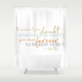 Nostalgic Inspirational Quote Storybook From Peter Pan Shower Curtain