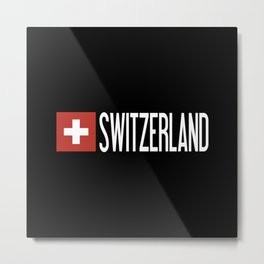 Switzerland: Swiss Flag & Switzerland Metal Print