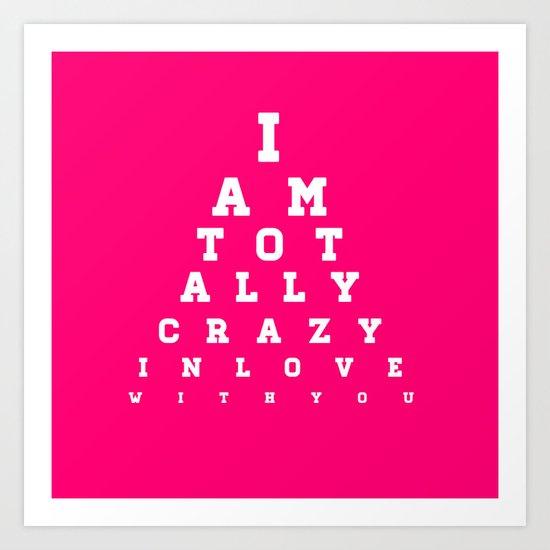 Crazy In Love Pink Art Print
