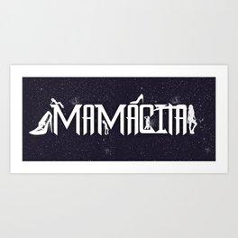 Hey, Mamacita Art Print