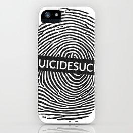 Suicide sucks iPhone Case