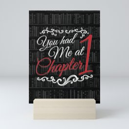 You had Me at Chapter 1 Mini Art Print