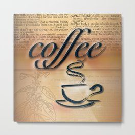 Coffee Love by Kathy Morton Stanion Metal Print