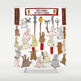 Every bunny was kung fu fighting Shower Curtain