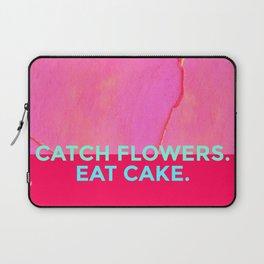 Catch Flowers, Eat Cake! Laptop Sleeve