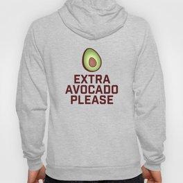 Extra Avocado Please Hoody