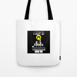I Must Go Video Games Need Me Tote Bag