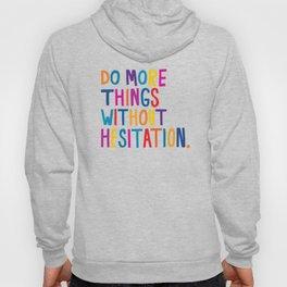 Without Hesitation Hoody
