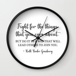 Fight for the things - RBG Wall Clock