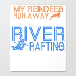 rafting gift raft dinghy raft whitewater Canvas Print
