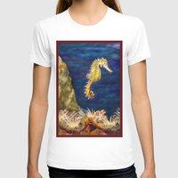 sea horse T-shirts featuring Sea horse by Michelle Behar