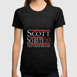 scott schrute 20 that's what she said mother T-shirt