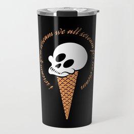 I Scream Cone Travel Mug