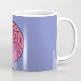 Are You Gonna Go My Way Coffee Mug