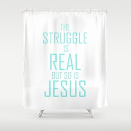 Jesus is Real Christian Shower Curtain