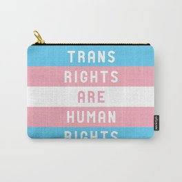 Trans Rights are Human Rights Carry-All Pouch