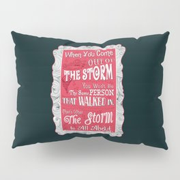 Lab no. 4 storm will change you life Pillow Sham