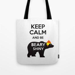 Firefly- Keep calm and be Beary Shiny Tote Bag