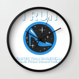 Great Commitment Tshirt Design RUNS FROM COMMITTMENT Wall Clock