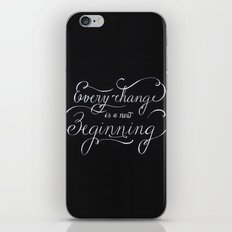 Every change is a New Beginning iPhone & iPod Skin