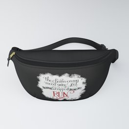 The Chains on my Mood Swing Just Snapped-RUN (for Dark) Fanny Pack