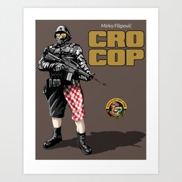 Cro Cop Art Print