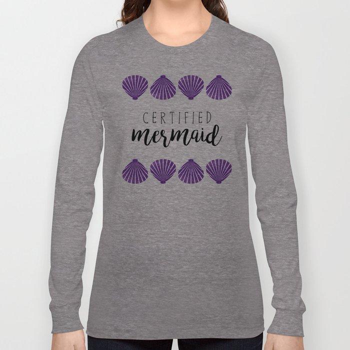 Certified Mermaid Long Sleeve T-shirt