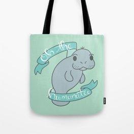 Oh The Hu-manatee - Seafoam Tote Bag