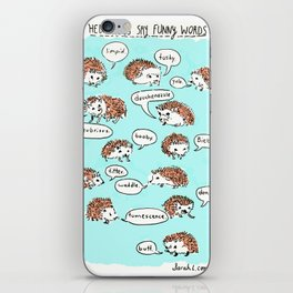 Hedgehogs Say Funny Things iPhone Skin