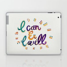 I Can And I Will Laptop & iPad Skin