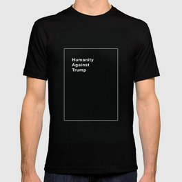 Humanity Against Trump - Political Take on Cards Against Humanity T-shirt