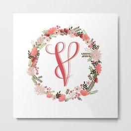 Personal monogram letter 'V' flower wreath Metal Print