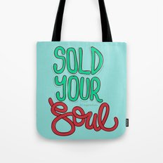 Sold Your Soul Tote Bag