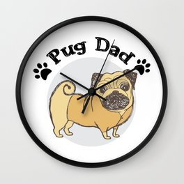 Pug Dad Funny Love Dog Pet Gift Wall Clock