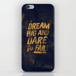 I. Dream big iPhone Skin