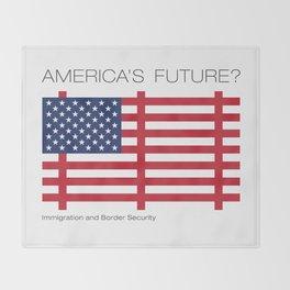 America's Future? Immigration Throw Blanket