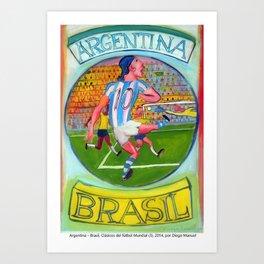 Argentina – Brasil, Clásicos del fútbol Mundial (3), 2014, por Diego Manuel Art Print
