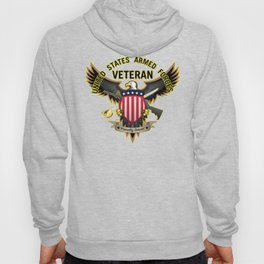 United States Armed Forces Military Veteran - Proudly Served Hoody