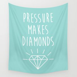 Pressure Makes Diamonds Motivational Quote Wall Tapestry