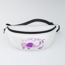 """""""I Love You"""", Said the Elephant to the Mouse Fanny Pack"""