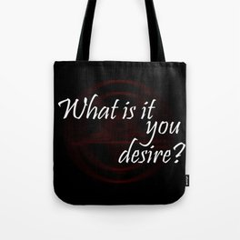 Lucifer - What is it you desire? Tote Bag