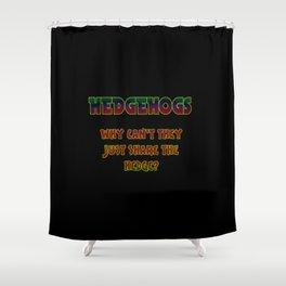 """Funny One-Liner """"Hedgehog"""" Joke Shower Curtain"""