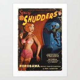 Spicy Shudders Art Print