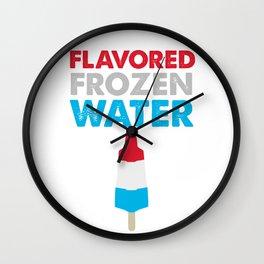 FLAVORED FROZEN WATER Wall Clock