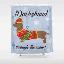 Dachshund through the snow - christmas jumper Shower Curtain